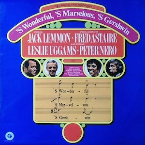 S Wonderful, S Marvelous, S Gershwin original soundtrack