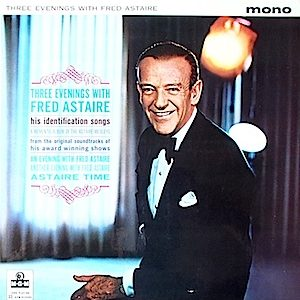Fred Astaire: Three evenings with original soundtrack