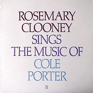 Rosemary Clooney: Sings the music of Cole Porter original soundtrack