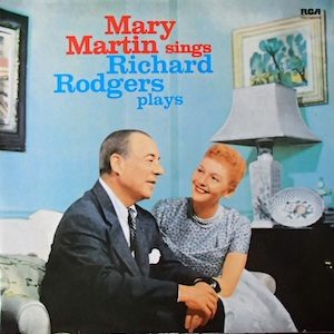 Mary Martin sings Richard Rodgers plays original soundtrack
