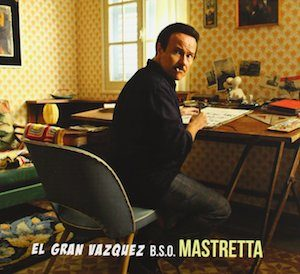 El Gran Vazqez original soundtrack