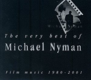 Michael Nyman: very best of original soundtrack