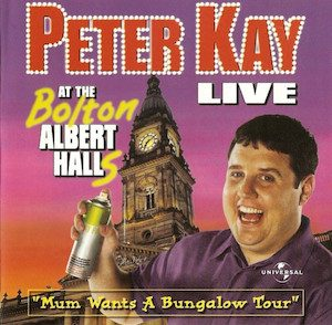 Peter Kay - Live at the Bolton Albert Halls original soundtrack
