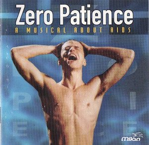 Zero Patience: A Musical about AIDS original soundtrack
