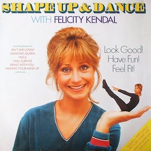 Shape Up and Dance with Felicity Kendal original soundtrack