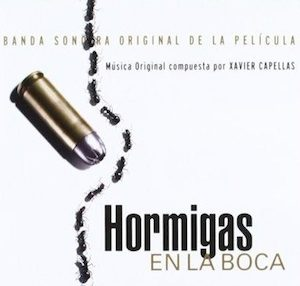 Hormigas En La Boca original soundtrack