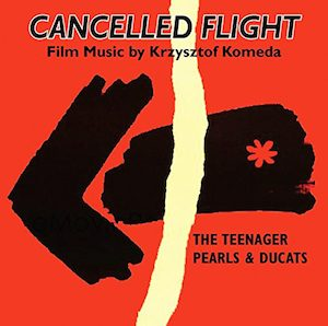 Cancelled Flight - Smarkula,Przerwany Lot, Perly I Dukaty original soundtrack