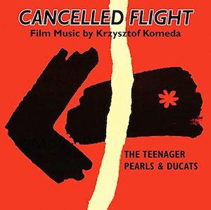 Cancelled Flight - Smarkula,Przerwany Lot, Perly I Dukaty original soundtrack