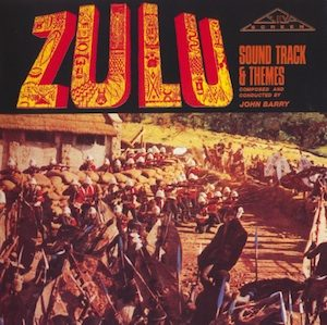 Zulu: Soundtrack & themes original soundtrack