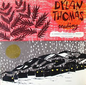 Dylan Thomas: A Child's Christmas in Wales and Five other poems original soundtrack