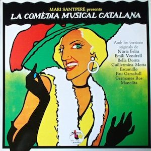 Comedia Musical Catalana original soundtrack