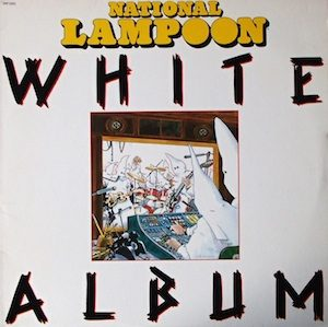 National Lampoon: White Album original soundtrack