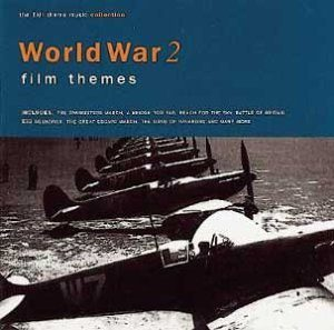 World War 2 - film themes original soundtrack