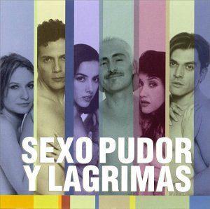 Sexo Pudor Y Lagrimas original soundtrack