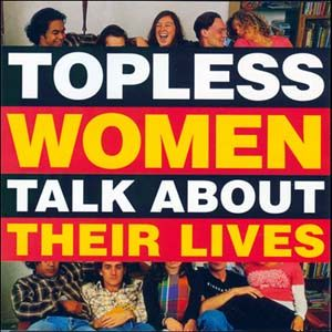 Topless Women Talk About Their Lives original soundtrack