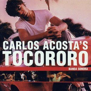 Carlos Acosta Tocororo original soundtrack