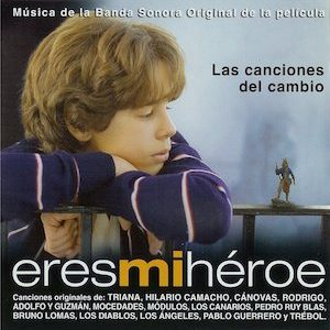 Eres mi Héroe original soundtrack