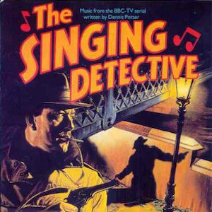 Singing Detective original soundtrack