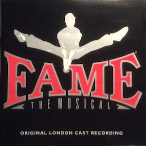 Fame: The Musical - London cast original soundtrack