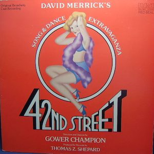 42nd street: Broadway Cast original soundtrack