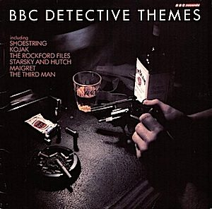 BBC Detective Themes original soundtrack