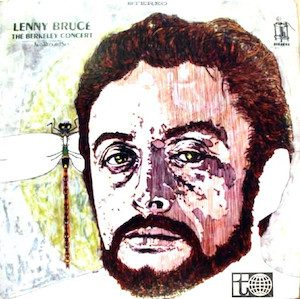 Berkeley Concert: lenny bruce original soundtrack