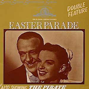 Easter Parade + the Pirate original soundtrack