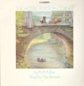 House at Pooh Corner: alan bennett original soundtrack