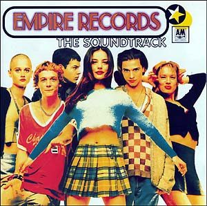 Empire Records original soundtrack