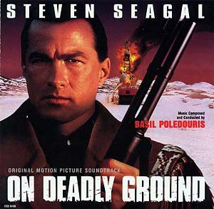 On Deadly Ground original soundtrack