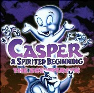 Casper: a spirited beginning original soundtrack