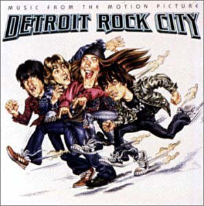 Detroit Rock City original soundtrack