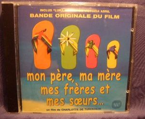 Mon Pere, Ma Mere, Mes Freres et Mes Soeurs original soundtrack