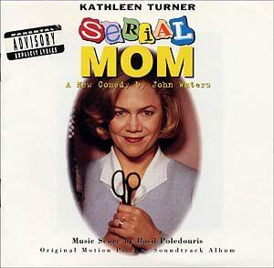 Serial Mom original soundtrack