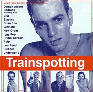 Trainspotting original soundtrack