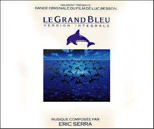 Big Blue / le grand bleu original soundtrack