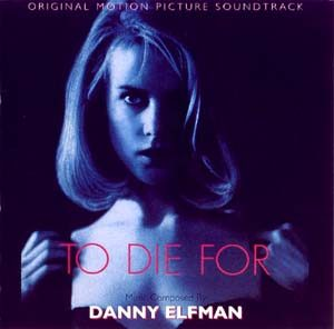 To Die For original soundtrack