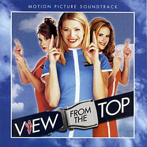 View from theTop original soundtrack
