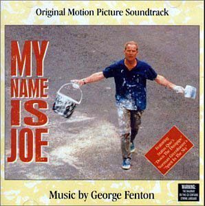 My Name is Joe original soundtrack