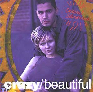 Crazy/Beautiful original soundtrack