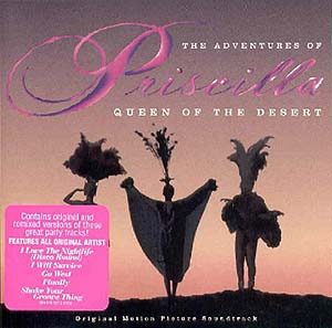Adventures of Priscilla Queen of the Desert original soundtrack