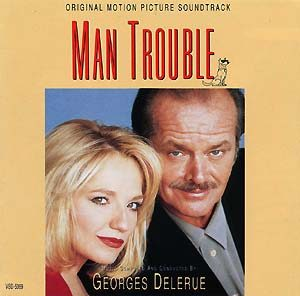 Man Trouble original soundtrack