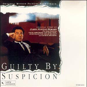 Guilty by Suspicion original soundtrack