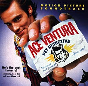 Ace Ventura: pet detective original soundtrack
