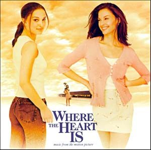 Where the Heart Is original soundtrack