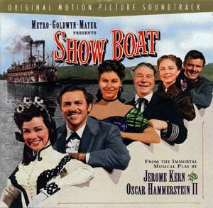 Show Boat: remastered original soundtrack