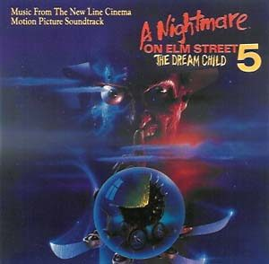 Nightmare on Elm Street 5: the dream child original soundtrack