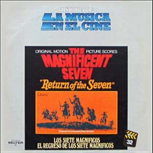 Magnificent Seven & Return of the Seven original soundtrack