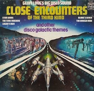Close Encounters: Geoff Love's Big Disco Sound original soundtrack