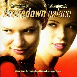 Brokedown Palace original soundtrack
